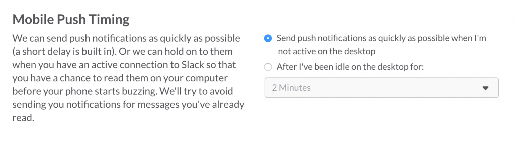 Slack Notifications Mobile Push Timing
