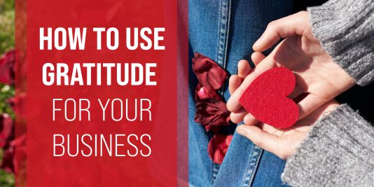 how to use gratitude for your business